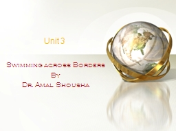 Unit 3 Swimming across Borders