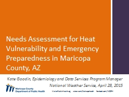 Needs Assessment for Heat Vulnerability and Emergency Preparedness in Maricopa County, AZ