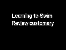 Learning to Swim Review customary