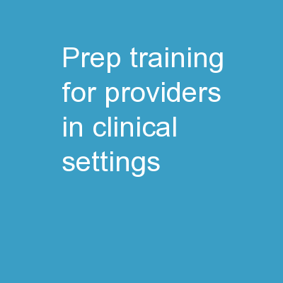 PrEP Training for  Providers in Clinical Settings