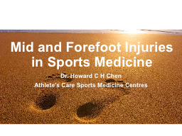 Mid and Forefoot Injuries in Sports Medicine