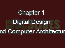 Chapter 1 Digital Design and Computer Architecture