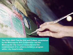 The City's  2005 Plan  for Arts and