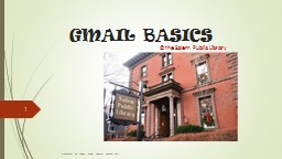 G MAIL BASICS @ the Salem Public Library