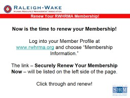 Now is the time to renew your Membership!