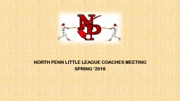 NORTH PENN LITTLE LEAGUE COACHES MEETING