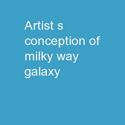 Artist's conception of Milky Way Galaxy