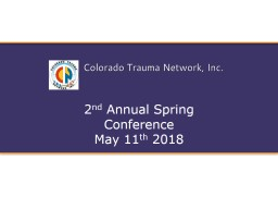 2 nd  Annual Spring Conference