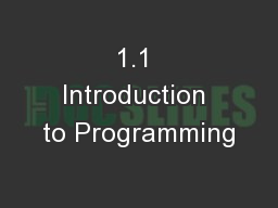 1.1 Introduction to Programming