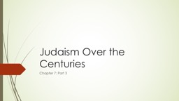 Judaism Over the Centuries PowerPoint PPT Presentation