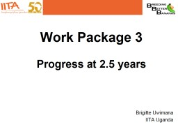 Work Package 3 Progress at 2.5 years