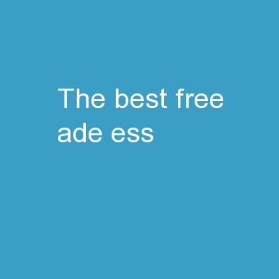 The BEST  FREE!   ADE ESS