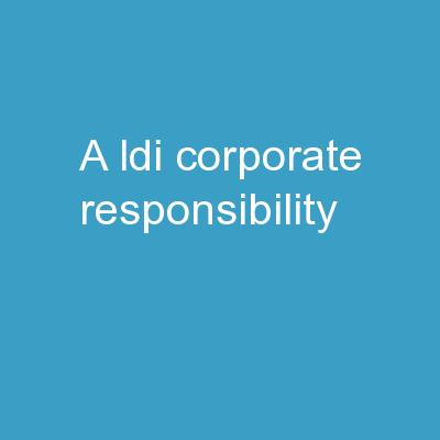 A LDI: Corporate Responsibility