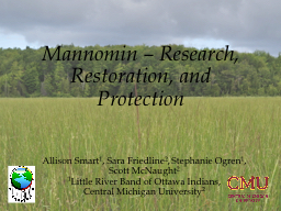 Mannomin  – Research, Restoration, and Protection