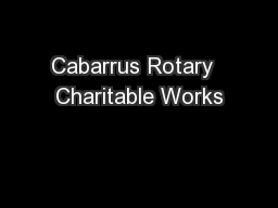 Cabarrus Rotary  Charitable Works