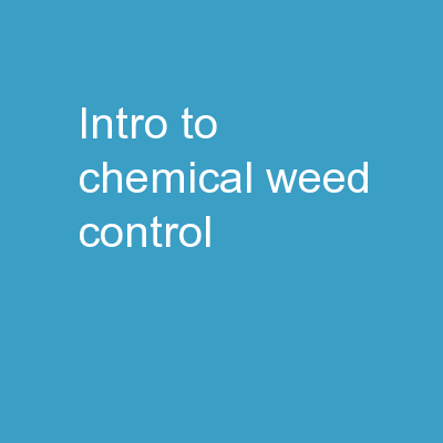 Intro to Chemical Weed Control