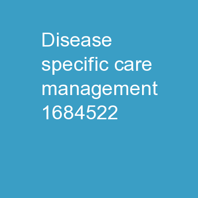 Disease Specific Care Management: