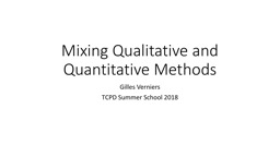 Mixing Qualitative and Quantitative Methods