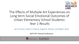 The Effects of Multiple Art Experiences on Long term Social Emotional Outcomes of Urban Elementary