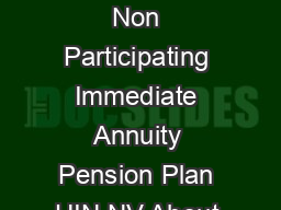 Max Life Guaranteed Lifetime Income Plan Pension A Traditional Non Linked Non Participating Immediate Annuity Pension Plan UIN NV About Max Life Max Life Insurance one of the leading non bank promoted