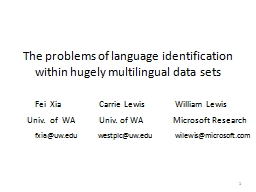 1 The problems of language identification within hugely multilingual data sets