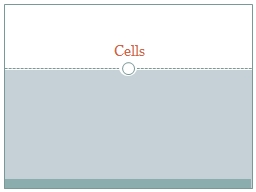 Cells Levels of cellular organization