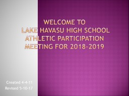 Welcome to  Lake Havasu High School Athletic Participation Meeting for 2018-2019