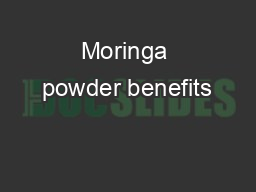 Moringa powder benefits PDF document - DocSlides