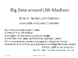 Big Data around UW-Madison