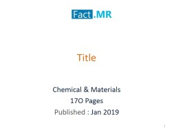 Sodium Methoxide Market -Forecast, Trend Analysis & Global Market Insights 2018 to 2027 PowerPoint PPT Presentation