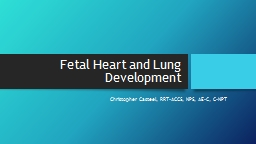 Fetal Heart and Lung Development