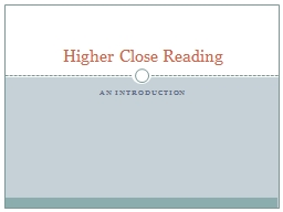 An Introduction Higher Close Reading