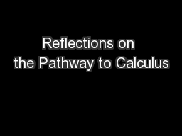 Reflections on the Pathway to Calculus