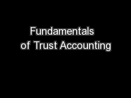 Fundamentals  of Trust Accounting