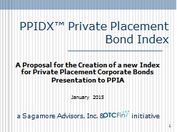 1 PPIDX� Private Placement Bond Index