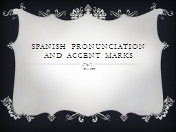 Spanish pronunciation and accent marks