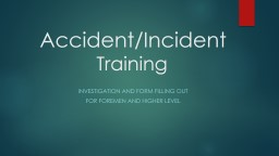 Accident/Incident  Training