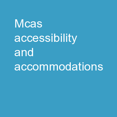 MCAS Accessibility and Accommodations