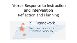 District  Response to Instruction and Intervention