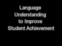 Language Understanding to Improve Student Achievement