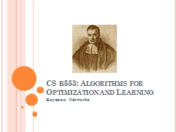 CS  b553 : A lgorithms  for Optimization and Learning