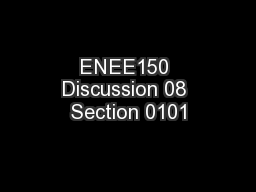 ENEE150 Discussion 08 Section 0101