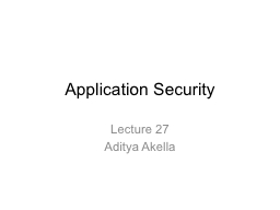 Application Security Lecture 27