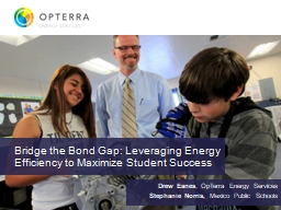Bridge the Bond Gap: Leveraging Energy Efficiency to Maximize Student Success