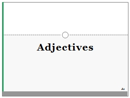 Adjectives A1 Number � three (for example)