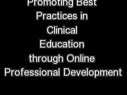 Promoting Best Practices in Clinical Education through Online Professional Development