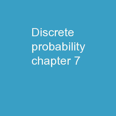 Discrete Probability Chapter 7