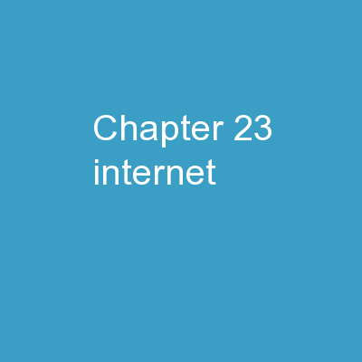 Chapter  23  �  Internet