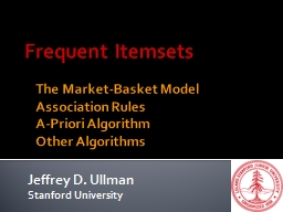 Frequent  Itemsets The Market-Basket Model
