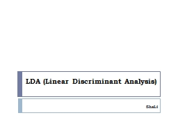 LDA ( Linear  Discriminant